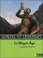 Couverture Contes et légendes du Moyen-Age