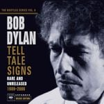 Pochette The Bootleg Series, Volume 8: Tell Tale Signs: Rare and Unreleased 1989–2006