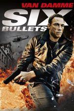 Affiche Six Bullets