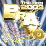 Pochette Bravo: The Hits 2003