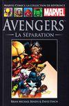 Couverture Avengers : La  Séparation - Marvel Comics La collection (Hachette), tome 9