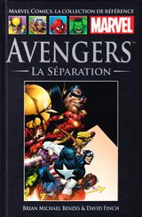Couverture Avengers : La  Séparation - Marvel Comics La collection (Hachette), tome 9