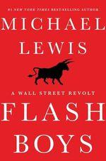 Couverture Flash Boys : A Wall Street Revolt