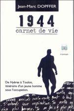 Couverture 1944, carnet de vie