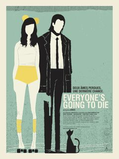 Affiche Everyone's Going to Die