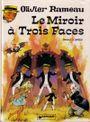 Couverture Le Miroir à trois faces - Olivier Rameau, tome 7