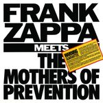 Pochette Frank Zappa Meets the Mothers of Prevention
