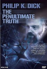 Affiche The Penultimate Truth About Philip K. Dick