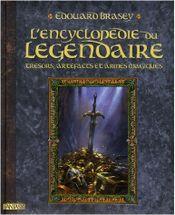 Couverture Trésors, artefacts et armes magiques - L'Encyclopédie du légendaire, tome 1