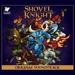 Pochette Shovel Knight: Original Soundtrack (OST)