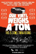Affiche Our Vinyl Weighs a Ton: This Is Stones Throw Records
