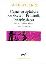 Couverture Gestes et opinions du docteur Faustroll pataphysicien (suivi de) L'Amour absolu