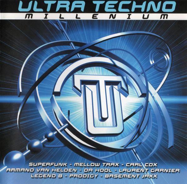 Ultra Techno Millenium - Various Artists - SensCritique