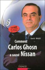 Couverture Comment Carlos Ghosn a sauvé Nissan