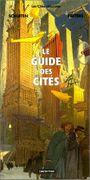Couverture Les Cités obscures : Le Guide des cités