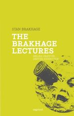 Couverture The Brakhage lectures