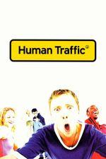 Affiche Human Traffic