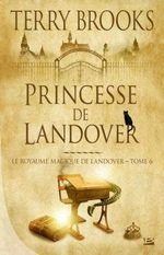 Couverture Princesse de Landover - Le Royaume magique de Landover, tome 6