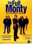 Affiche The Full Monty : Le Grand Jeu