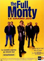 Affiche The Full Monty - Le Grand Jeu