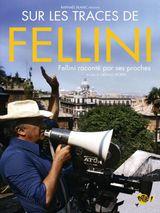 Affiche Sur les traces de Fellini
