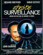 Affiche Étroite Surveillance