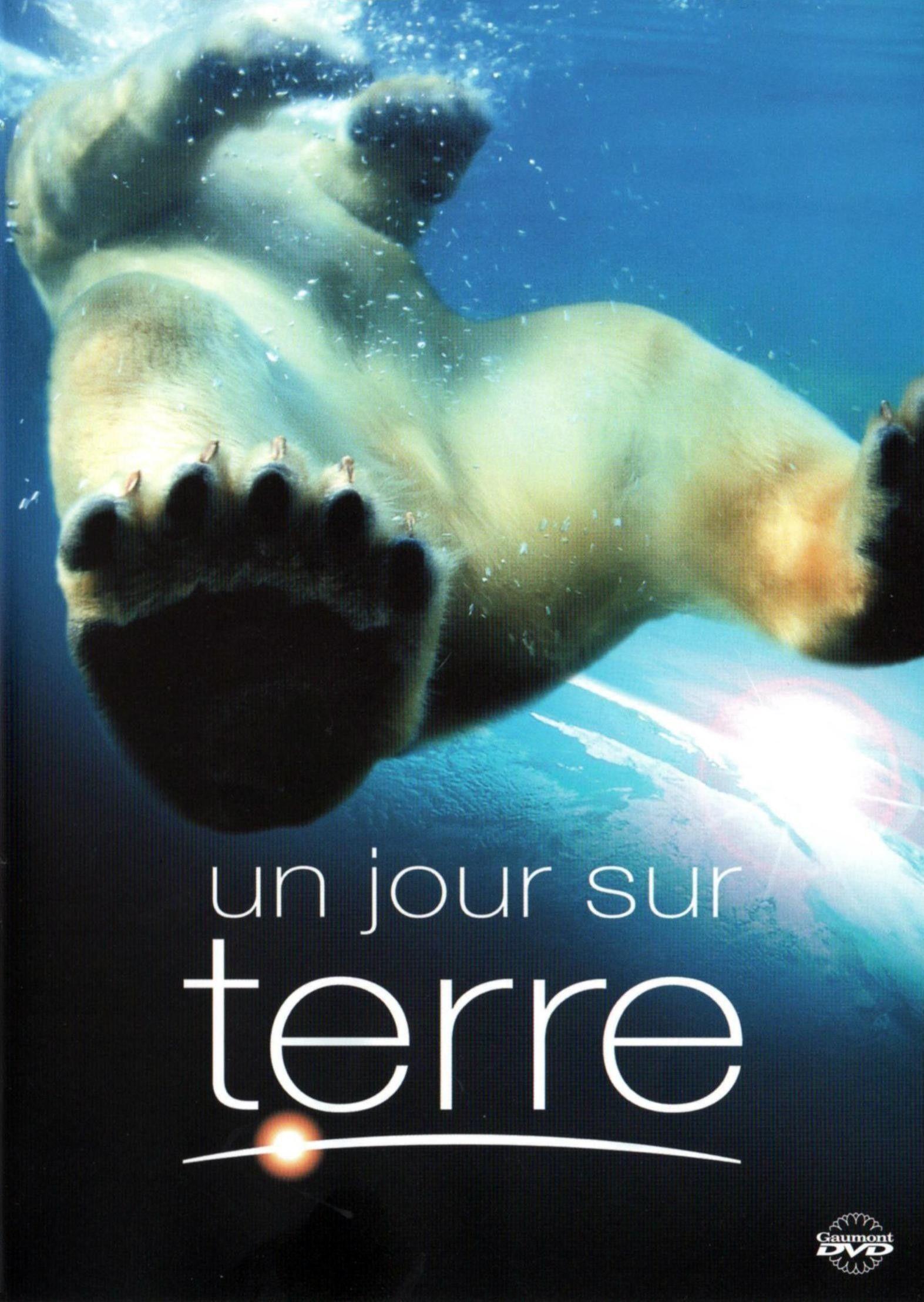 Un jour sur Terre - Documentaire (2007) - SensCritique