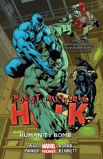 Couverture Humanity Bomb - Indestructible Hulk, tome 4