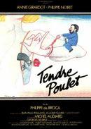 Affiche Tendre Poulet