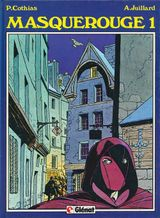 Couverture Masquerouge - Masquerouge, tome 1