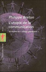 Couverture L'utopie de la communication