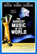 Affiche The Saddest Music in the World