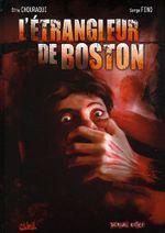 Couverture L'étrangleur de Boston - Dossier Tueurs en Série, tome 3