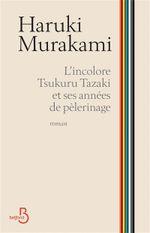 Couverture L'incolore, Tsukuru Tazaki et ses années de pèlerinage