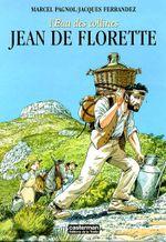 Couverture Jean de Florette - L'Eau des collines, tome 1