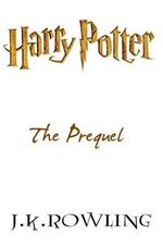 Couverture Harry Potter Prequel