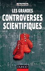Couverture Les grandes controverses scientifiques