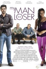 Affiche My Man Is a Loser
