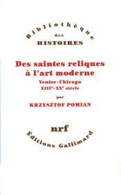 Couverture Des saintes reliques à l'art moderne
