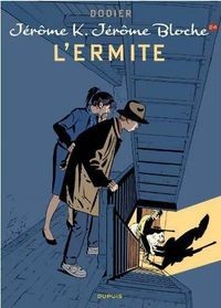 Couverture L'Ermite - Jérôme K. Jérôme Bloche, tome 24
