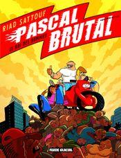 Couverture Le Roi des hommes - Pascal Brutal, tome 4