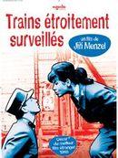 Affiche Trains étroitement surveillés