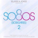 Pochette Blank & Jones Present So80s (SoEighties) 2