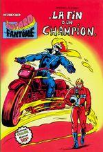 Couverture La fin d'un champion - Le Motard Fantôme, tome 2