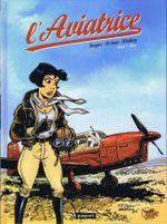 Couverture Nora - L'aviatrice, tome 1