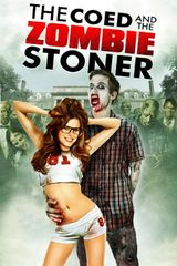 Affiche The Coed and the Zombie Stoner