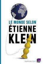 Couverture Le monde selon Etienne Klein