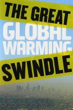 Affiche La grande arnaque du réchauffement climatique