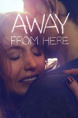Affiche Away From Here