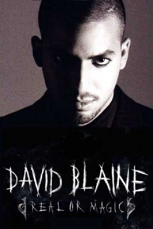 <b>...</b> Affiche <b>David Blaine</b>: Real or Magic - David_Blaine_Real_or_Magic